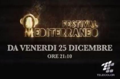 Festival Mediteranneo Ogni Venerdì su Telecolor
