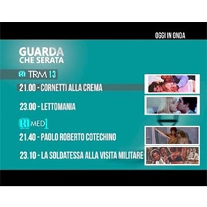 Guarda che Serata, il Grande Cinema su Trm13 e Med1