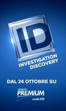 Ufficiale: il 24 Ottobre Inizio Trasmissioni Investigation Discovery