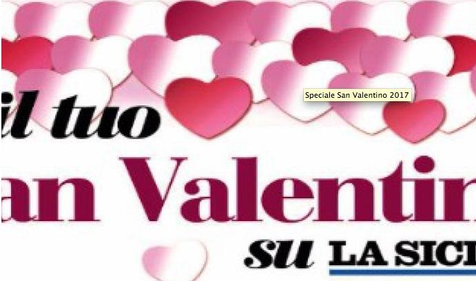 San Valentino 2017, lo speciale su La Sicilia