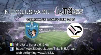 Marsala-Palermo diretta tv gratis su La Tr3, anche streaming