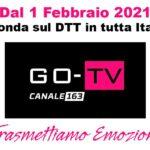 Go-Tv Canale 163 dal 1° Febbraio 2021